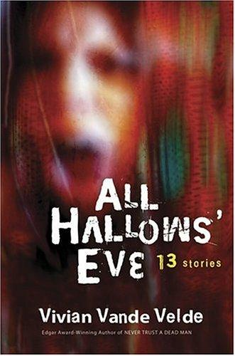 All Hallows Eve (13 Stories)