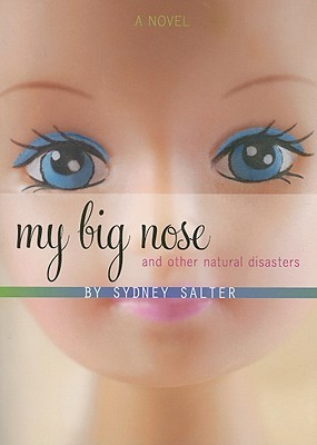 My Big Nose and Other Natural Disasters