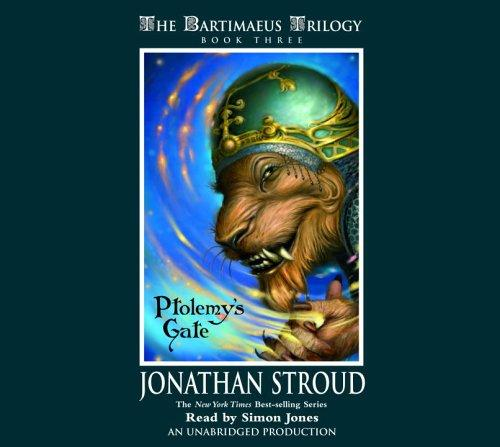 Ptolemy's Gate (The Bartimaeus Trilogy, Book 3)