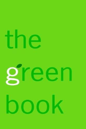 The Green Book: The Everyday Guide to Saving the Planet One Simple Step at a Time