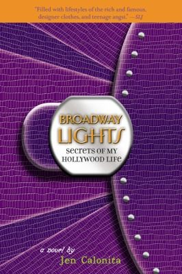 Secrets of my Hollywood Life: Broadway Lights