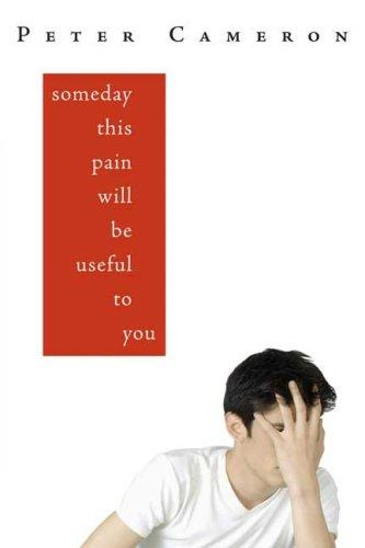 Someday This Pain Will be Useful to You