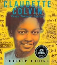 Claudette Colvin: Twice Toward Justice