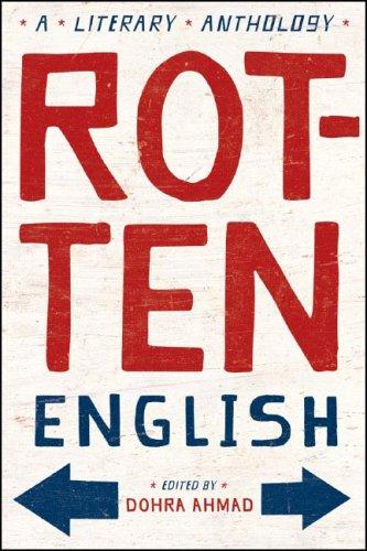 Rotten English: A Literary Anthology