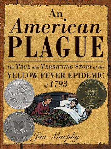 An American Plague: The True Terrifying Story of the Yellow Fever Epidemic of 1793