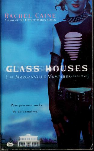 Glass Houses (Morganville Vampires)
