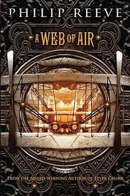 A Web of Air (Fever Crumb Series #2)