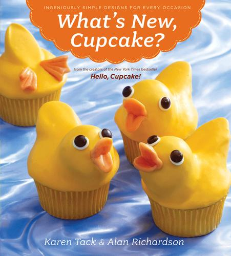 What's New Cupcake: Ingeniously Simple Designs for Every Occasion