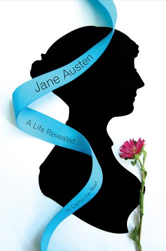 Jane Austen: A Life Revealed