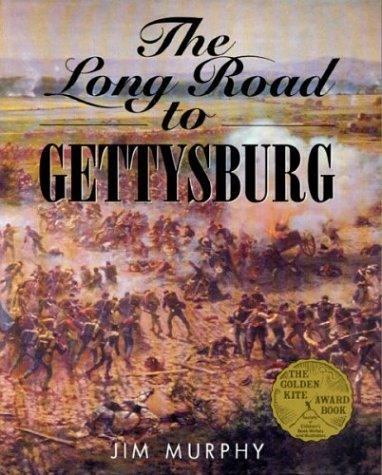 The Long Road to Gettysburg; A Young Patriot: The American Revolution as Experienced by One Boy
