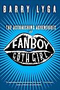 Astonishing Adventures of Fanboy & Goth Girl