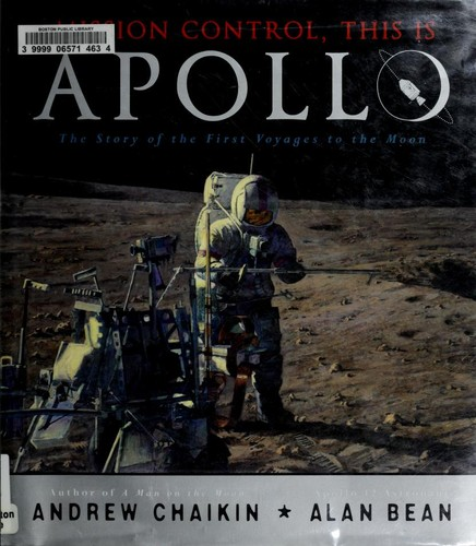 Mission Control, This is Apollo: The Story of the First Voyages to the Moon