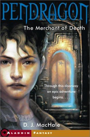 The Merchant of Death: Pendragon 1