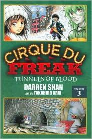 Cirque Du Freak: The Manga, Vol. 3: Tunnels of Blood