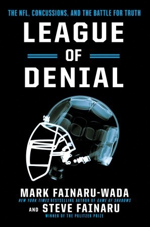 League of Denial: The NFL, Concussions, and the Battle for the Truth