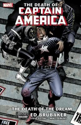 The Death of Captain America: The Death of the Dream, Vol. 1