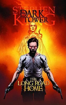Dark Tower Vol. 2: The Long Road Home