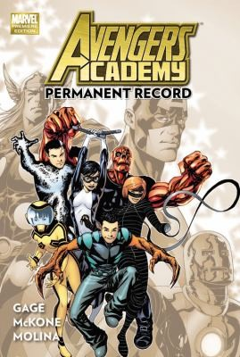 Avengers Academy, Vol. 1: Permanent Record