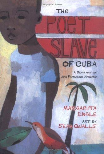 The Poet Slave of Cuba: A Biography of Juan Fancisco Manzano