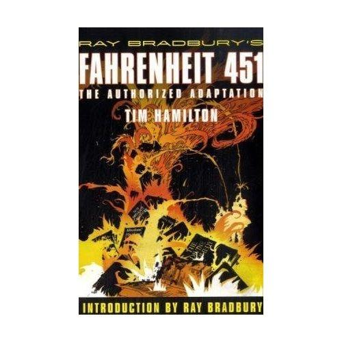 Ray Bradbury's Fahrenheit 451: The Authorized Edition