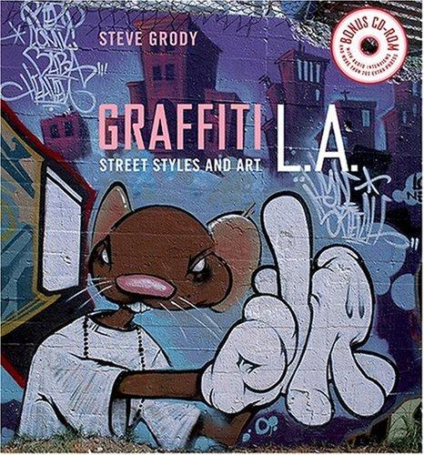 Graffiti L.A.: Street Styles and Art