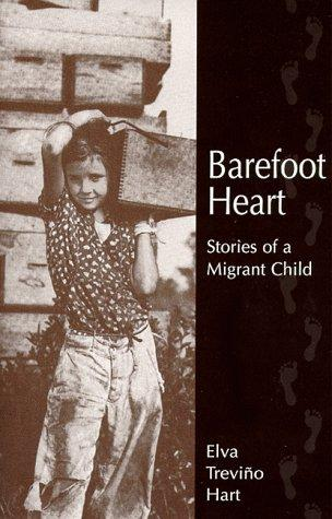 Barefoot Heart: Stories of a Migrant Child