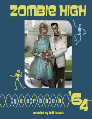 Zombie High Yearbook '64