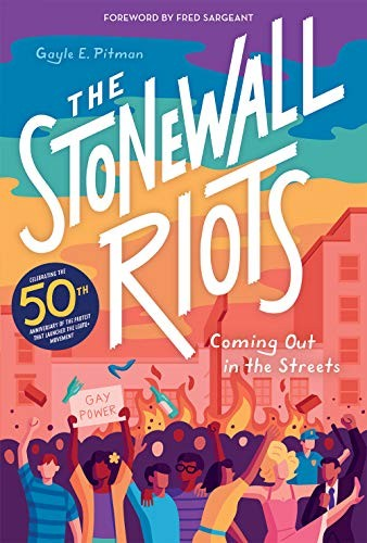 The Stonewall Riots: Coming Out in the Streets