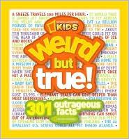 Kids Weird but True! 300 Outrageous Facts