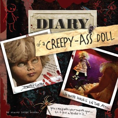 Diary of Creepy-Ass Doll