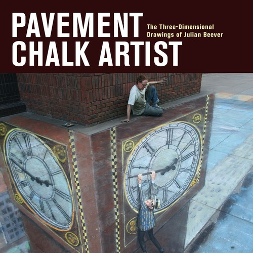 Pavement Chalk Artist: The ThreeDimensional Drawings of Julian Beever