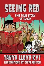 Seeing Red: The True Story of Blood