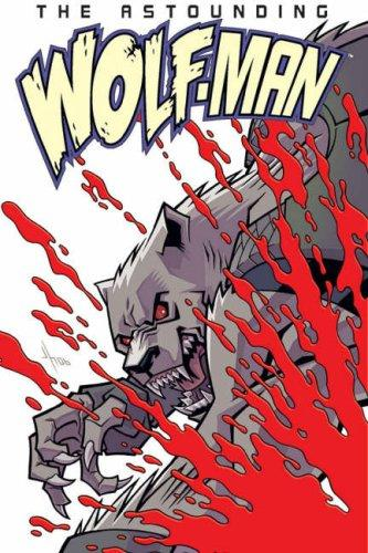 The Astounding Wolf-Man, Vol. 1