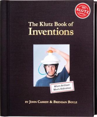 The Klutz Book of Inventions