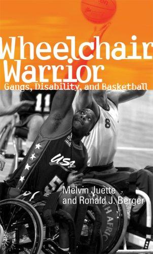 Wheelchair Warrior: Gangs, Disability, and Basketball