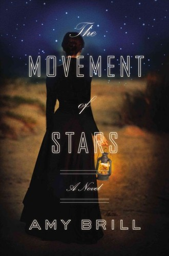 The Movement of Stars: A Novel