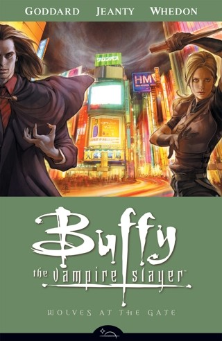 Wolves at the Gate (Buffy the Vampire Slayer Season 8, Vol. 3)