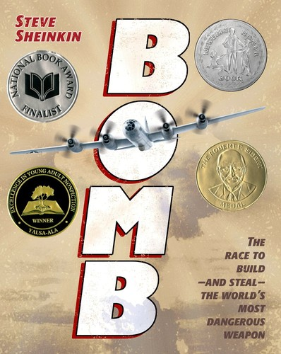 Bomb: The Race to Build- and Steal - the World's Most Dangerous Weapon