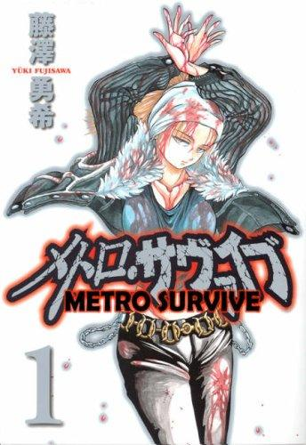 Metro Survive, Vol. 1
