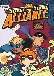Secret Science Alliance and the Copycat Crook