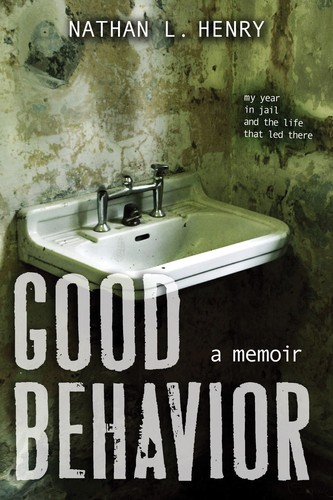 Good Behavior: A Memoir