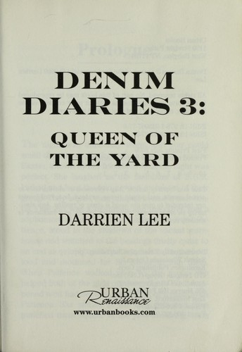 Denim Diaries 3: Queen of the Yard