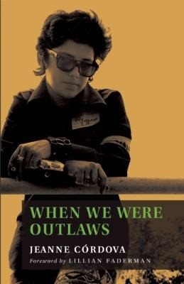 When We Were Outlaws: a Memoir of Love & Revolution