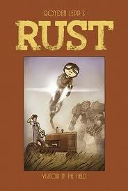 Rust Vol. 1: A Visitor in the Field